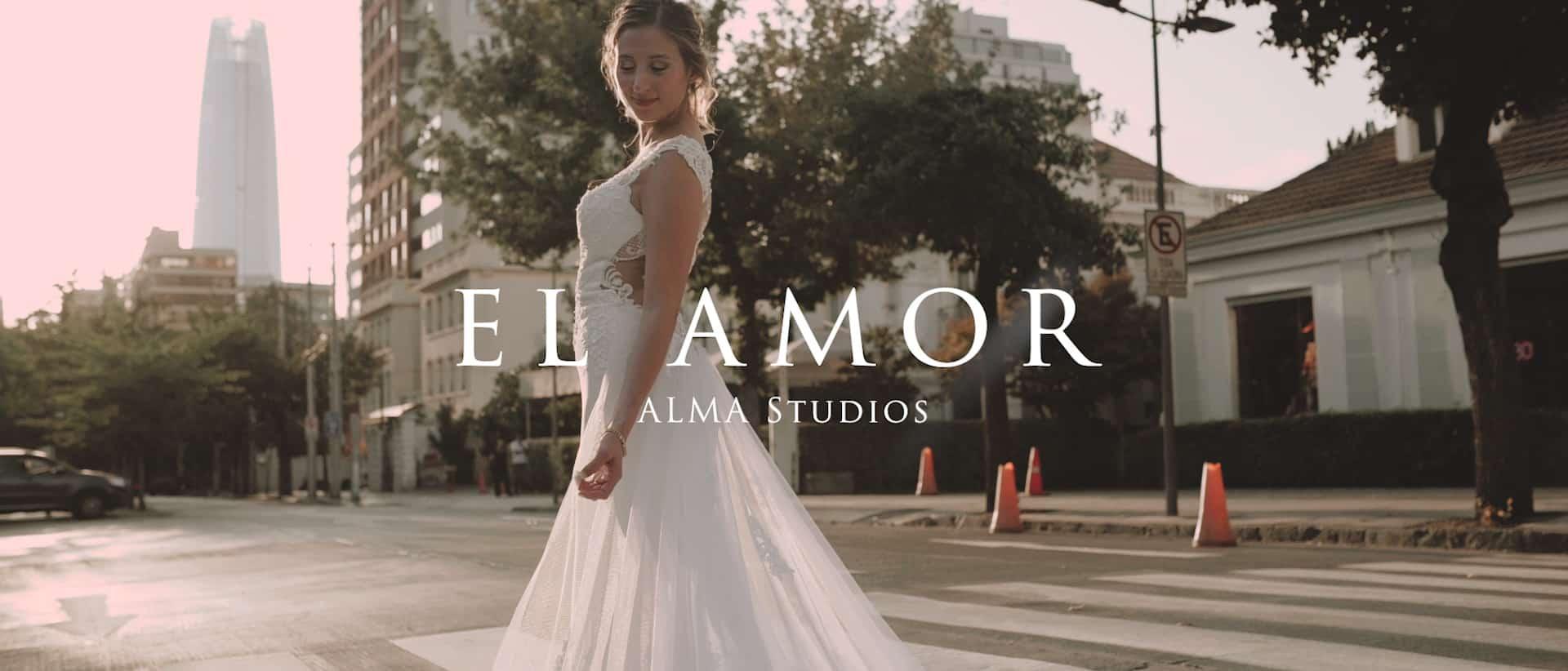 Peliculas de Alma Studios. El Amor. Wedding film by Alma Studios. Una película de matrimonio por Alma Studios
